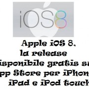 Apple iOS 8, la release disponibile gratis su App Store per iPhone, iPad e iPod touch