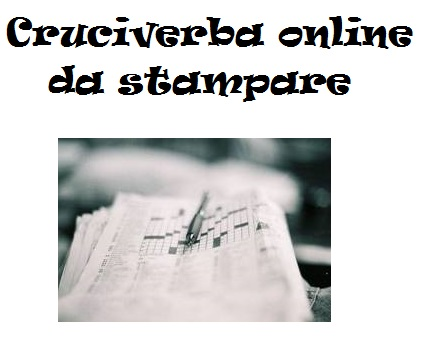 Cruciverba online da stampare for Cruciverba da stampare