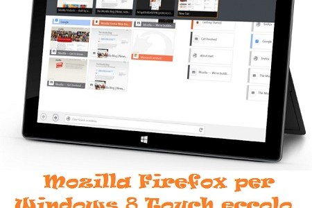 Firefox per Windows 8 Touch eccolo in versione Beta