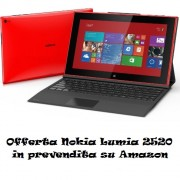 Offerta Nokia Lumia 2520 in prevendita su Amazon