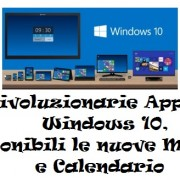 Travolgente Windows 10 comprende le nuove app Mail e Calendario