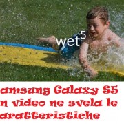 Samsung Galaxy S5 un video ne svela le caratteristiche waterproof