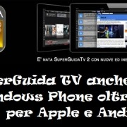 SuperGuida TV anche per Windows Phone oltre che per Apple e Android