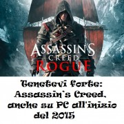 Tenetevi forte: Assassin's Creed, anche su PC all'inizio del 2015