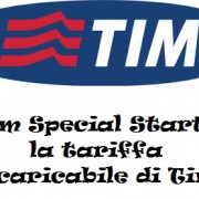 Tim Special Start, la tariffa ricaricabile di Tim