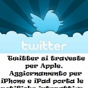 Twitter si traveste per Apple, Aggiornamento iPhone e iPad porta le notifiche interattive
