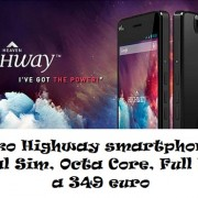 Wiko Highway smartphone Dual Sim, Octa Core, Full HD a 349 euro