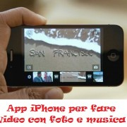 App iPhone per fare video con foto e musica
