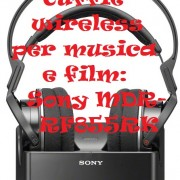 Cuffie wireless per musica e film: Sony MDR-RF855RK