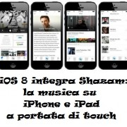 iOS 8 integra Shazam: la musica su iPhone e iPad a portata di touch