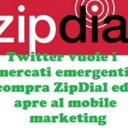 Twitter vuole i mercati emergenti: compra ZipDial ed apre al mobile marketing